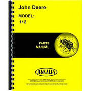 Fits John Deere 112 Lawn And Garden Tractor Parts Manual