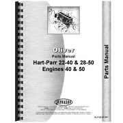Parts Manual For Oliver Hart Parr 22-40 Tractor