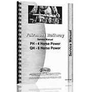 New Service Manual For Fairmont Ph - 4 Hp / Qh - 6 Horse Power Tractor