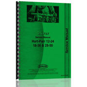 Tractor Service Manual For Oliver For Hart Parr 24-12 18-36 Ol-s-12 18 28