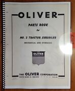 Oliver No. 2 Tractor Subsoiler Mechanical And Hydraulic Parts Book Catalog Manual