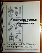 Ford 500 700 701 900 901 4000 1800 4040 Tractor 1948- Service Tools Manual 11/67