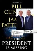 Bill Clinton James Patterson He President Is Missing Signed First Edition Vf Coa