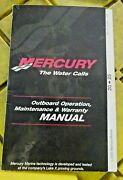 Mercury The Water Calls Outboard Oper Maint. And Warranty Manual90-10112010