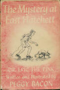 The Mystery At East Hatchett Or, Eric The Pink Written And Illustrated By Peg..