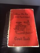 Give Me An Old Fashioned Cookbook Recipes Cook Book Cooking Vintage