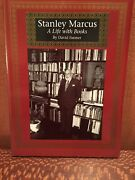 Stanley Marcus A Life With Books By David Farmer 1995 Paperback