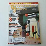 Woodworkers Journal January/february 2003 Volume 27 Number 1  074470021230