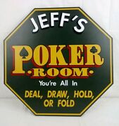 Jeff's Poker Room Wooden Sign Wall Plaque 16 X 16 Octagon By Kas Design, Inc.