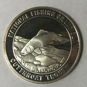 Cuttroat Trout North American Fishing Club 1 Ounce .999 Silver Round Sr85