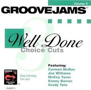 Well Done Choice Cuts Vol. 3 By Various Artists Cd Oct-1999 Groove Jams