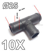 10x 25mm T-piece 3-way Hose Tube Pipe Splitter Joiner Connector Air Fuel Water
