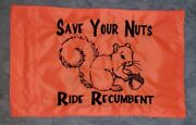 Custom Save Your Nuts Recumbent Trike Safety Flag