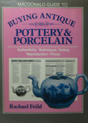 Macdonald Guide To Buying Antique Pottery And Porcelain Rachael Field 1987 Hb