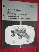 John Deere 120 And 140 Lawn Tractor 54 Front Blade Operator's Manual Omm44474 G9