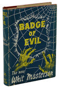Badge Of Evil Whit Masterson First Uk Edition 1956 Touch Of Evil Orson Welles