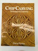Chip Carving Techniques And Patterns By Wayne Barton Book