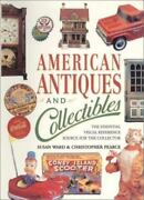 American Antiques And Collectibles By S. Ward 1996, Hardcover