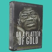 On A Platter Of Goldandnbsphow Jonathan Won And Lost Nigeria - Signed Copy