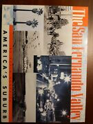 San Fernando Valley Americaand039s Suburb By Kevin Roderick Excellent Condition