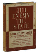 Our Enemy The State Albert Jay Nock First Edition 1935 Libertarian Ayn Rand