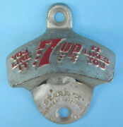 Antique 7 Up Bottle Opener Starr X Cooler You Like It It Likes You Soda Pop Nice
