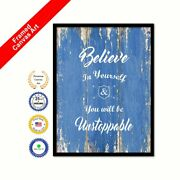 Believe In Yourself And You Will Be Unstoppable Blue Quote Framed Canvas Wall Art