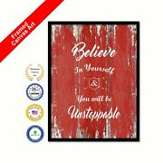Believe In Yourself And You Will Be Unstoppable Red Quote Framed Canvas Wall Art