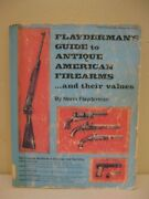 1977 Flayderman's Guide To Antique American Firearms...and Their Values