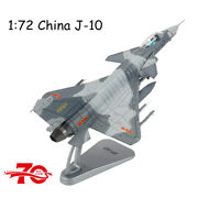 172 China J-10 Single Seat Parade Jet Fighter Diecast Military Plane Model Toys