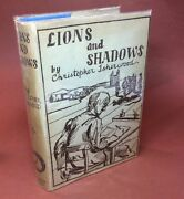 Christopher Isherwood / Lions And Shadows An Education In The Twenties 1st Ed