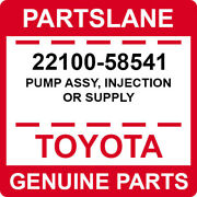22100-58541 Toyota Oem Genuine Pump Assy Injection Or Supply