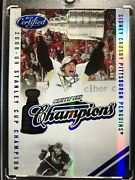 2010/11 Certified Champions Sidney Crosby 87/100 Stanley Cup Champion 2008/09