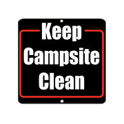 Square Metal Sign Multiple Sizes Keep Campsite Clean B Activity Campground