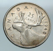 1940 Canada King George Vi Of Britain Caribou Moose Silver 25 Cent Coin I86108