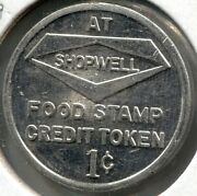 Shopwell - Food Stamp Credit Token - Good For 1 Cent - Bronx, Ny - Lot Ec 3379