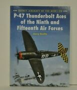 P-47 Thunderbolt Aces Of The 9th And 15th Air Forces Signed 4 Aces