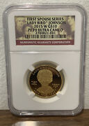 2015-w 10 Lady Bird Johnson Ngc First Spouse Gold Coin Pf70 Rare