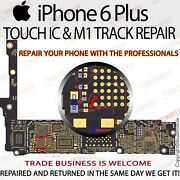 Iphone 6 6+ Plus No Touch M1 Track U2402 Ic Chip Replacement Repair Service