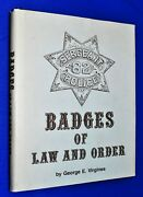 Signed 1987 Badges Of Law And Order 1st Ed Hcdj Hardcover George E Virgines Star