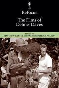 Refocus The Films Of Delmer Daves