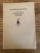 Antique 1902-1903 Blackboard Drawing Book Monograph Frederick Whitney
