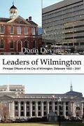 Leaders Of Wilmington Principal Officers Of The City Of Wilmington, Delaware...