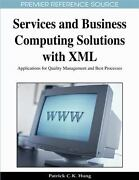 Services And Business Computing Solutions With Xml Applications For Quality ...