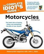 The Complete Idiotand039s Guide To Motorcycles 5th Edition