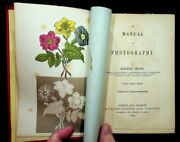 Robert Hunt / Manual Of Photography .. Fourth Edition Revised Illustrated 1854