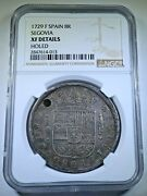Ngc 1729 Spanish Silver 8 Reales Antique 1700and039s Holed Xf Colonial Dollar Coin