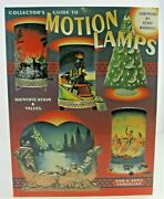 Collectorand039s Guide To Motion Lamps Identification And Values Samuelian Book Nice