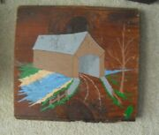 Vintage Chelly 77 Signed Painting On Wood Panel From A 1796 Built Pa Barn