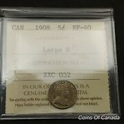 1908 Canada 5 Cent Coin Iccs Ef-40 Large 8 Variety Book Val. 300 Coinsofcanada